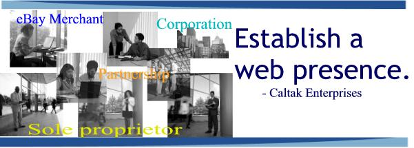 Establish a web presence at Caltak Enterprises.